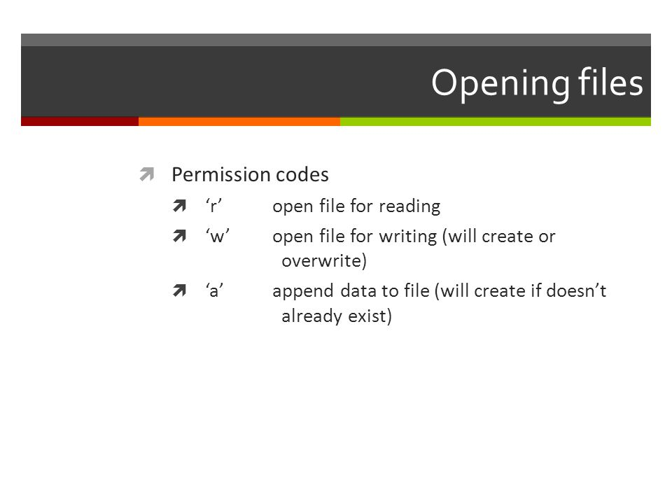 Opening files Permission codes 'r' open file for reading