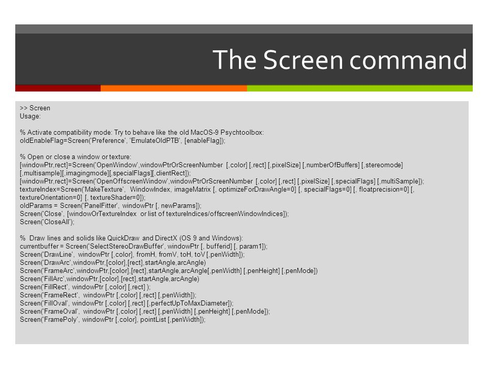 The Screen command >> Screen Usage: