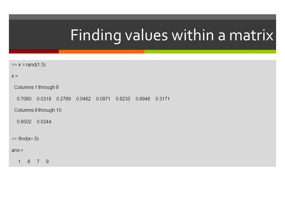 Finding values within a matrix