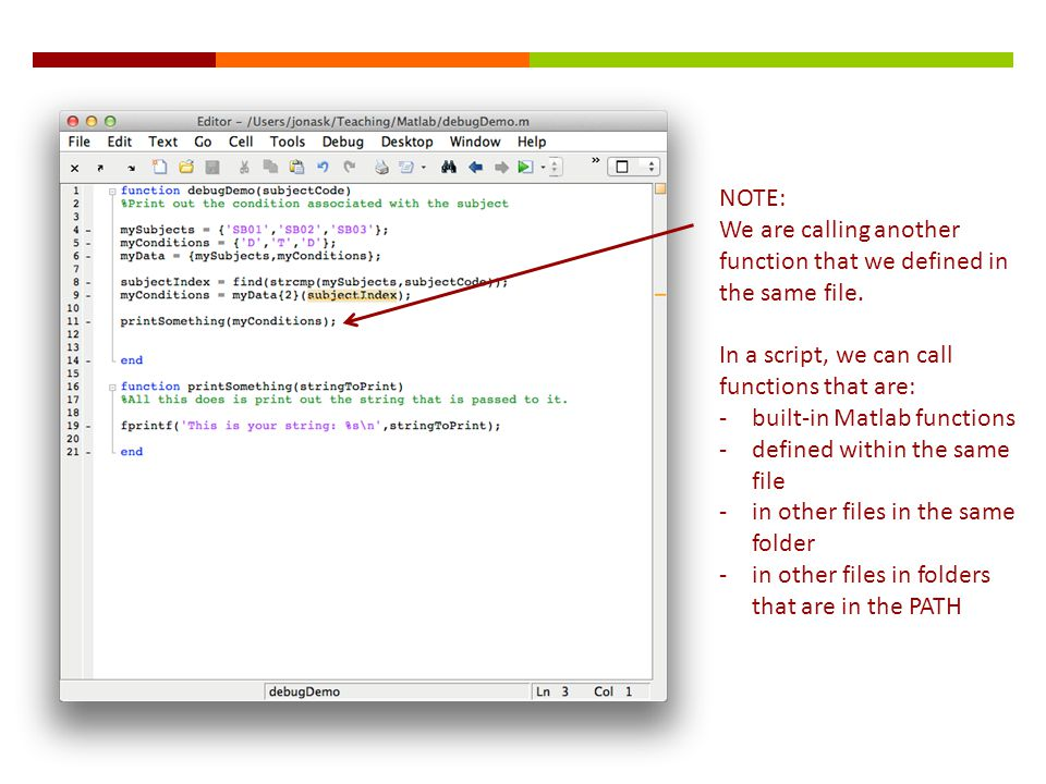 NOTE: We are calling another function that we defined in the same file.