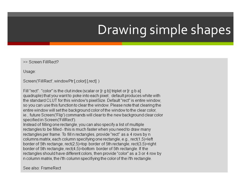 Drawing simple shapes >> Screen FillRect Usage: