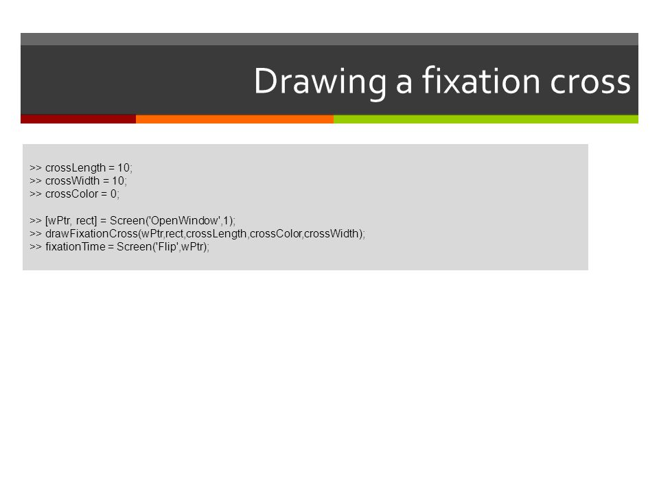 Drawing a fixation cross