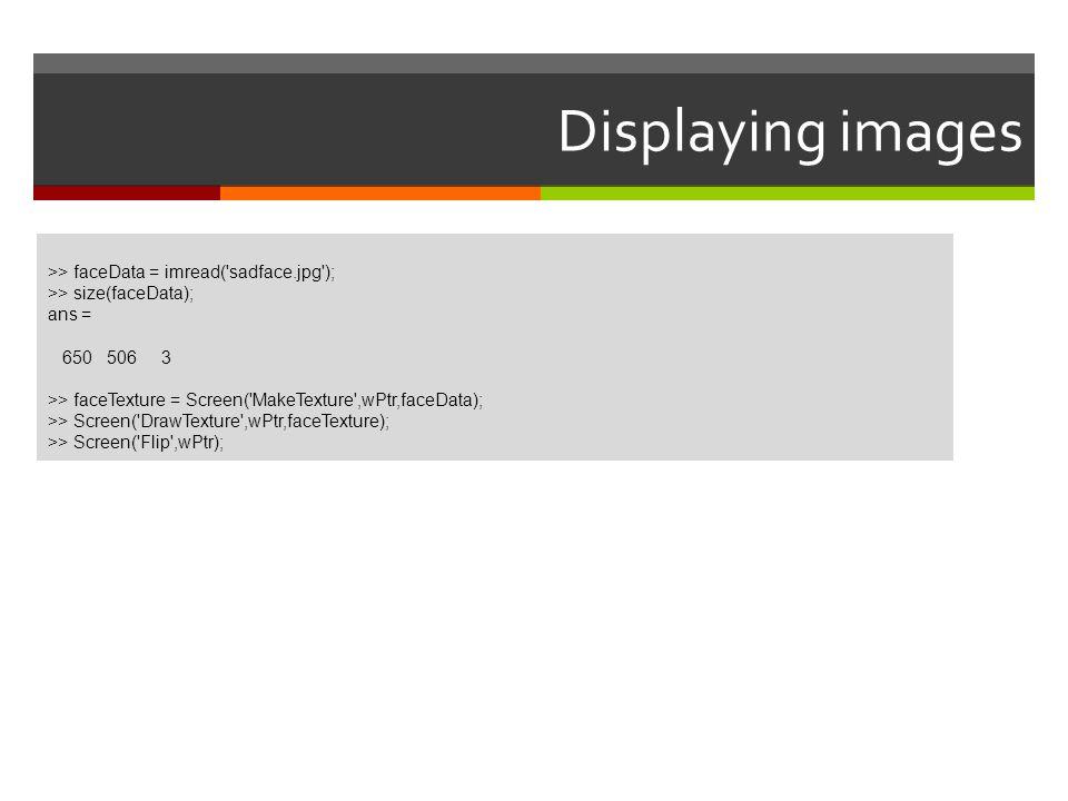 Displaying images >> faceData = imread( sadface.jpg );