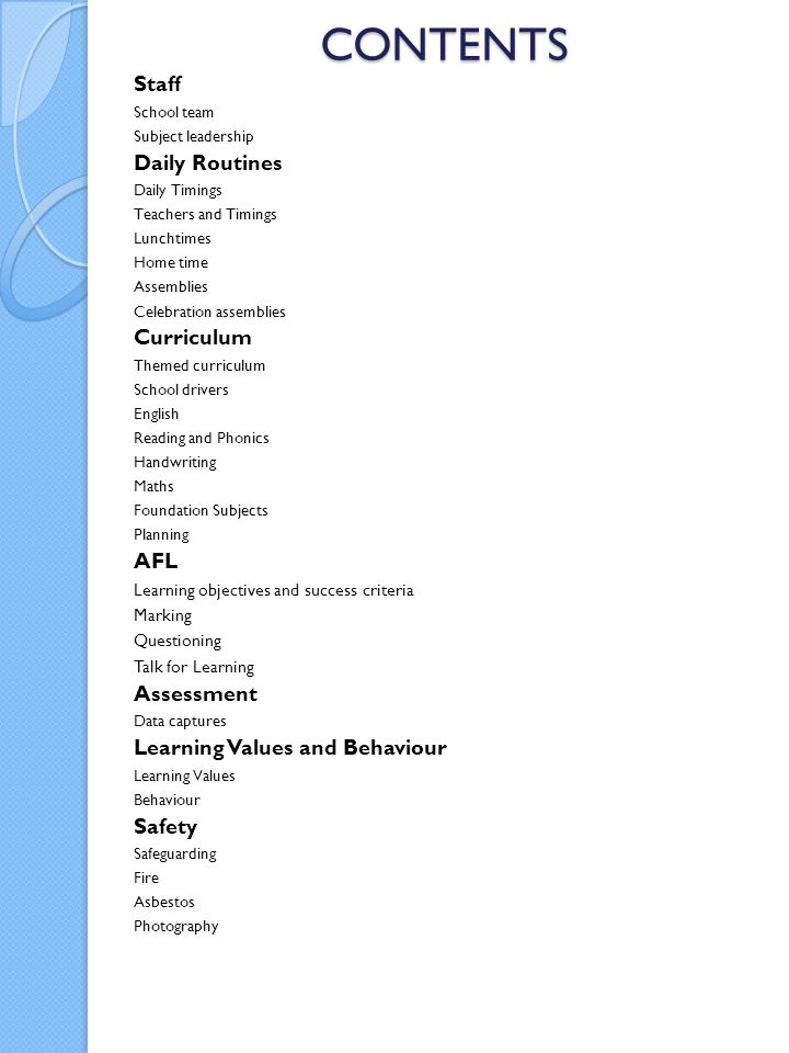CONTENTS Staff Daily Routines Curriculum AFL Assessment