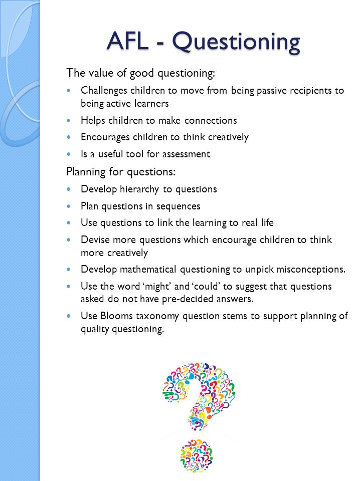 AFL - Questioning The value of good questioning: