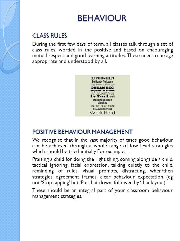 BEHAVIOUR CLASS RULES POSITIVE BEHAVIOUR MANAGEMENT