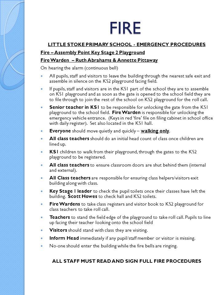 FIRE LITTLE STOKE PRIMARY SCHOOL - EMERGENCY PROCEDURES