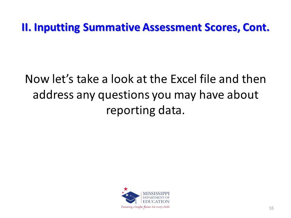 II. Inputting Summative Assessment Scores, Cont.