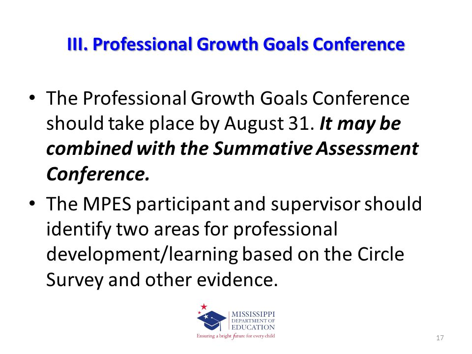 III. Professional Growth Goals Conference