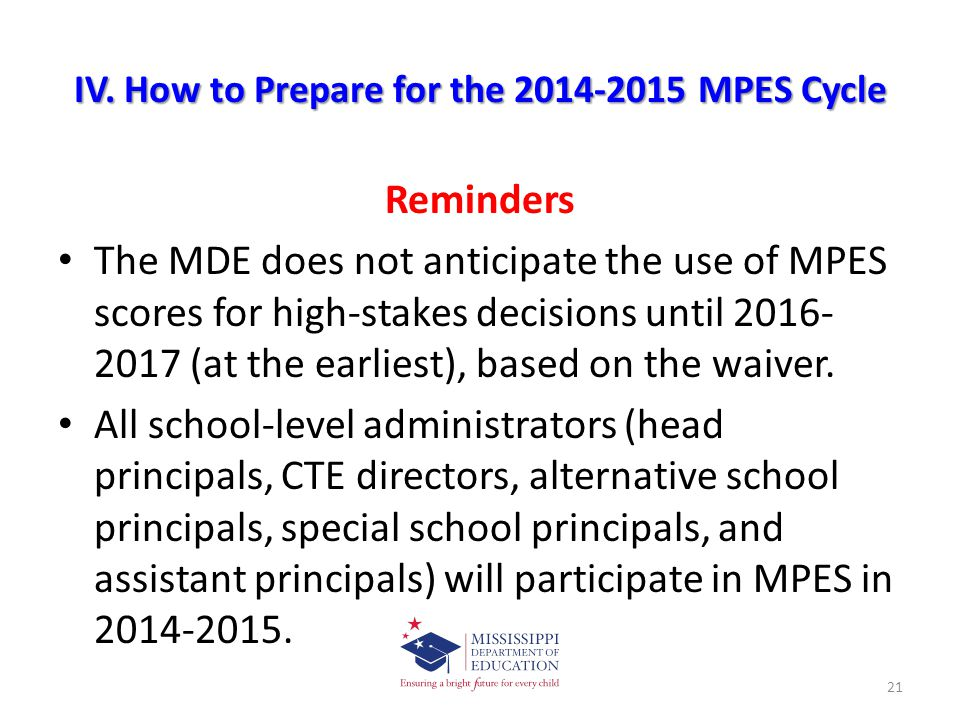 IV. How to Prepare for the 2014-2015 MPES Cycle