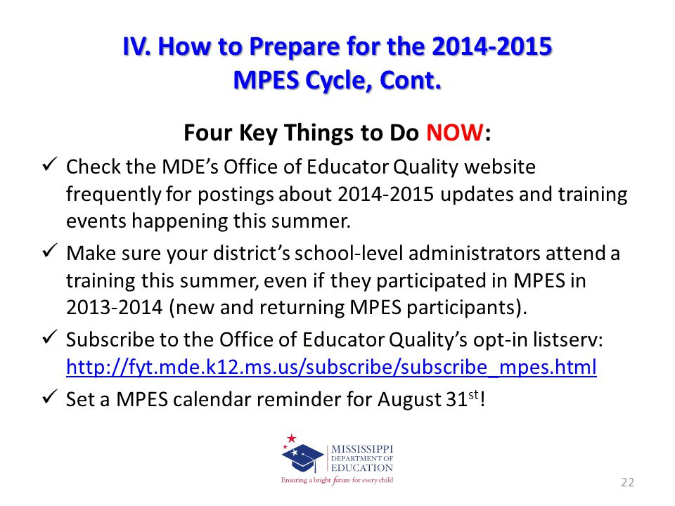IV. How to Prepare for the 2014-2015 MPES Cycle, Cont.