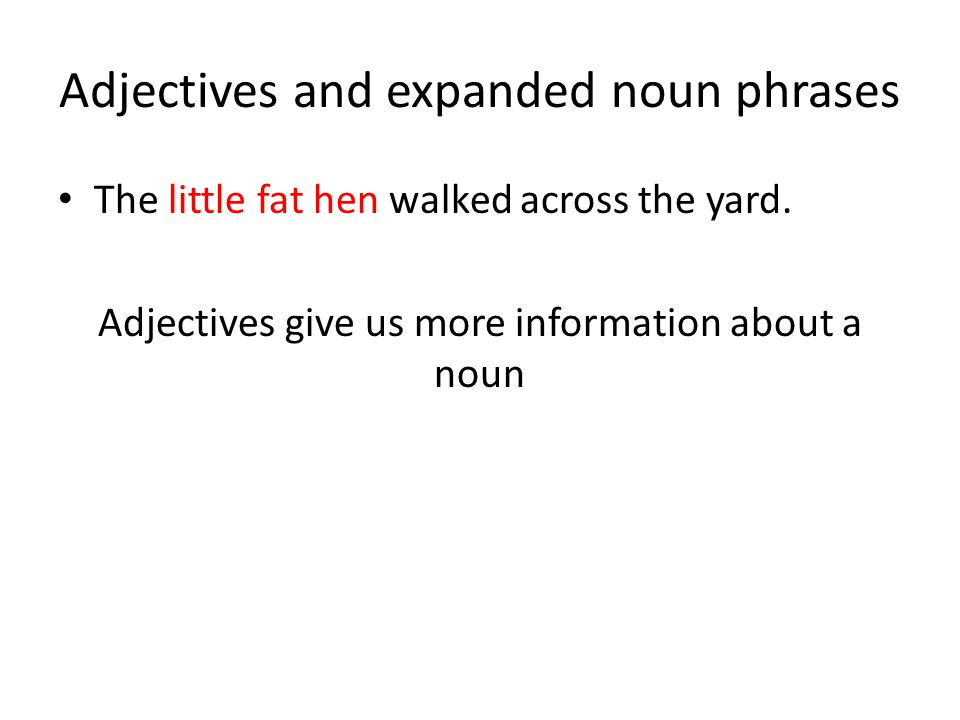 Adjectives and expanded noun phrases