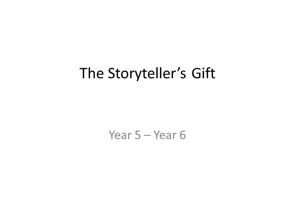 The Storyteller's Gift