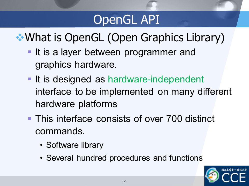 OpenGL API What is OpenGL (Open Graphics Library)