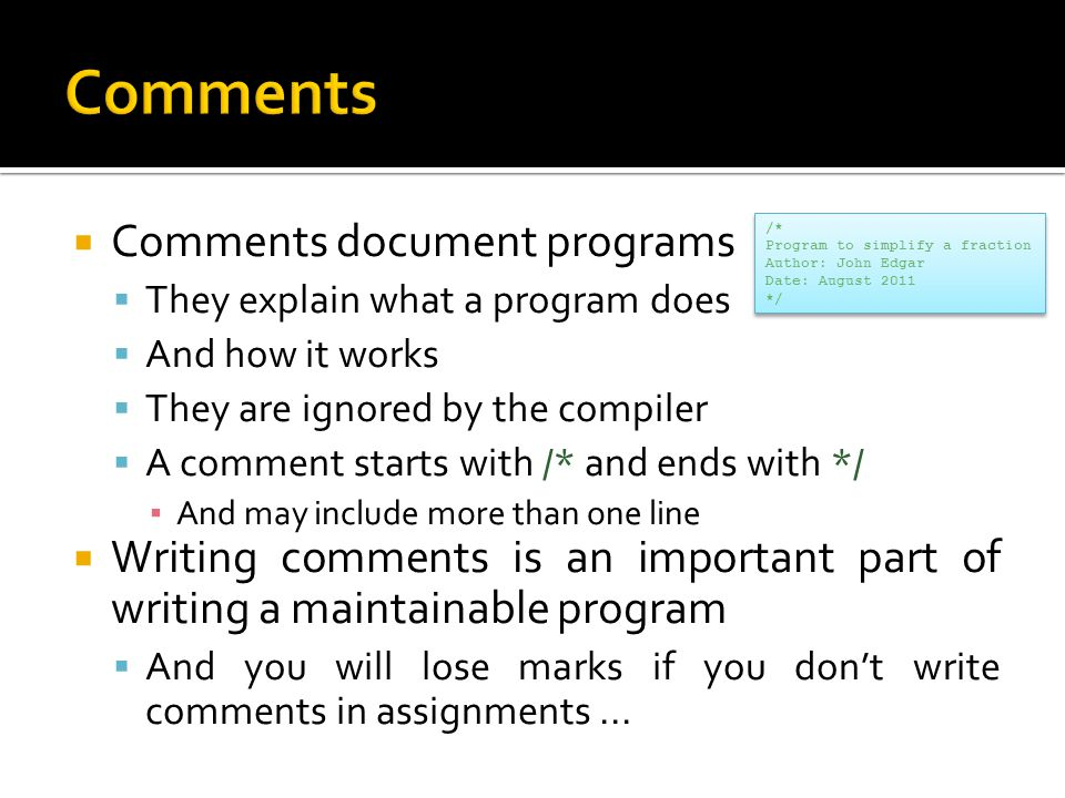 Comments Comments document programs