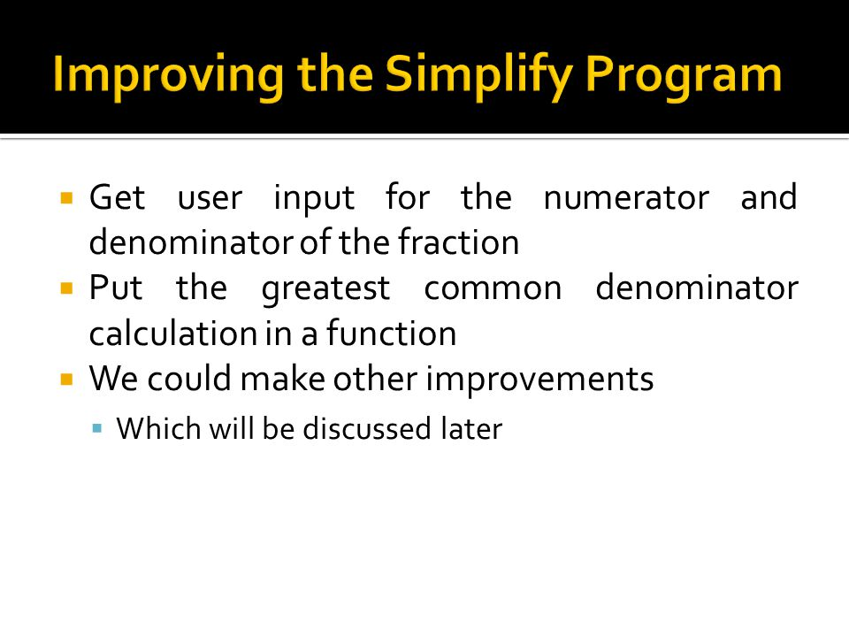 Improving the Simplify Program