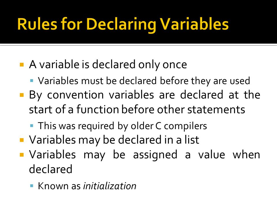 Rules for Declaring Variables