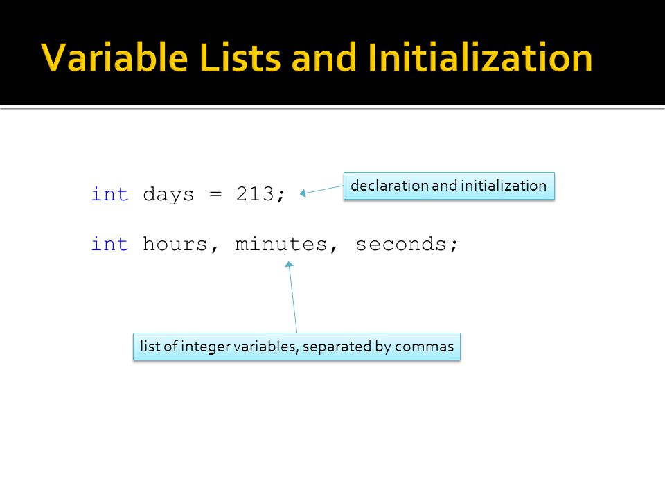 Variable Lists and Initialization