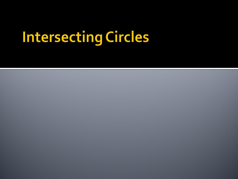 Intersecting Circles