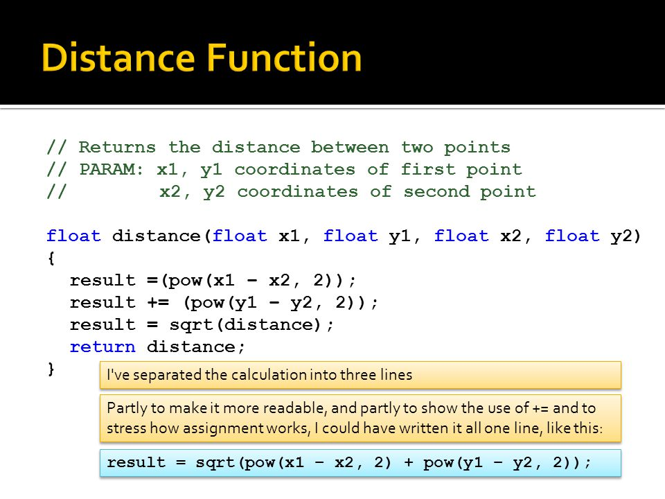 Distance Function // Returns the distance between two points