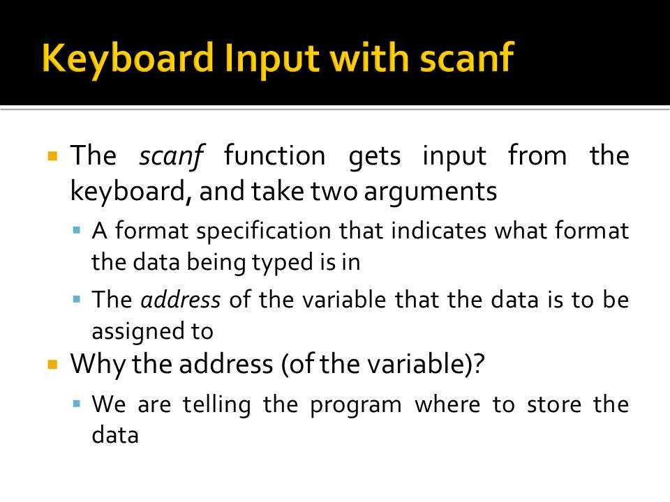 Keyboard Input with scanf