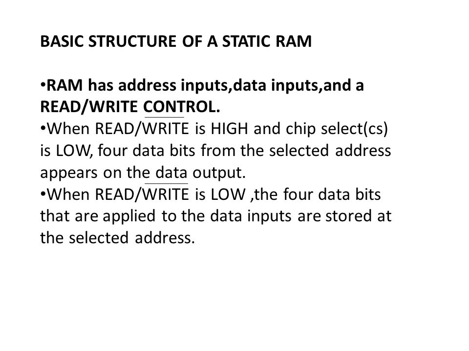 BASIC STRUCTURE OF A STATIC RAM