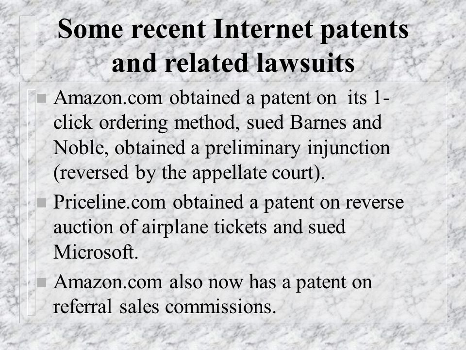 Some recent Internet patents and related lawsuits