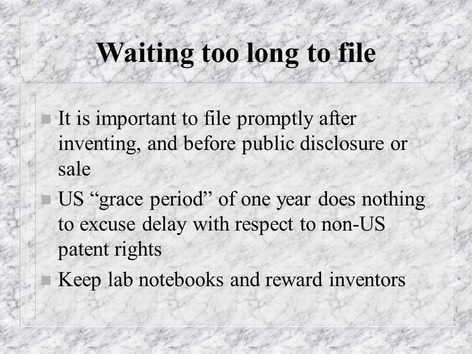 Waiting too long to file