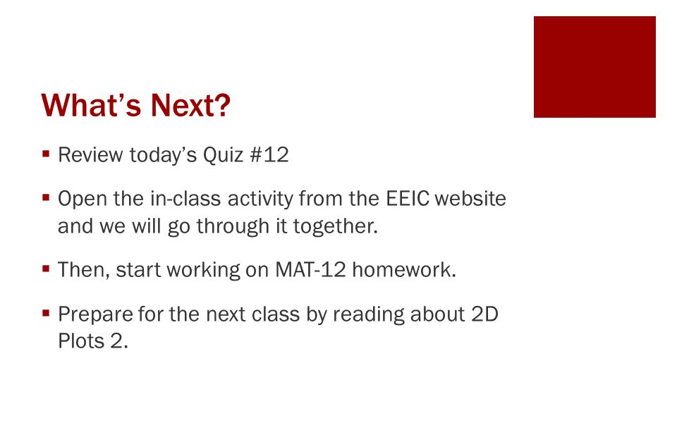 What's Next Review today's Quiz #12