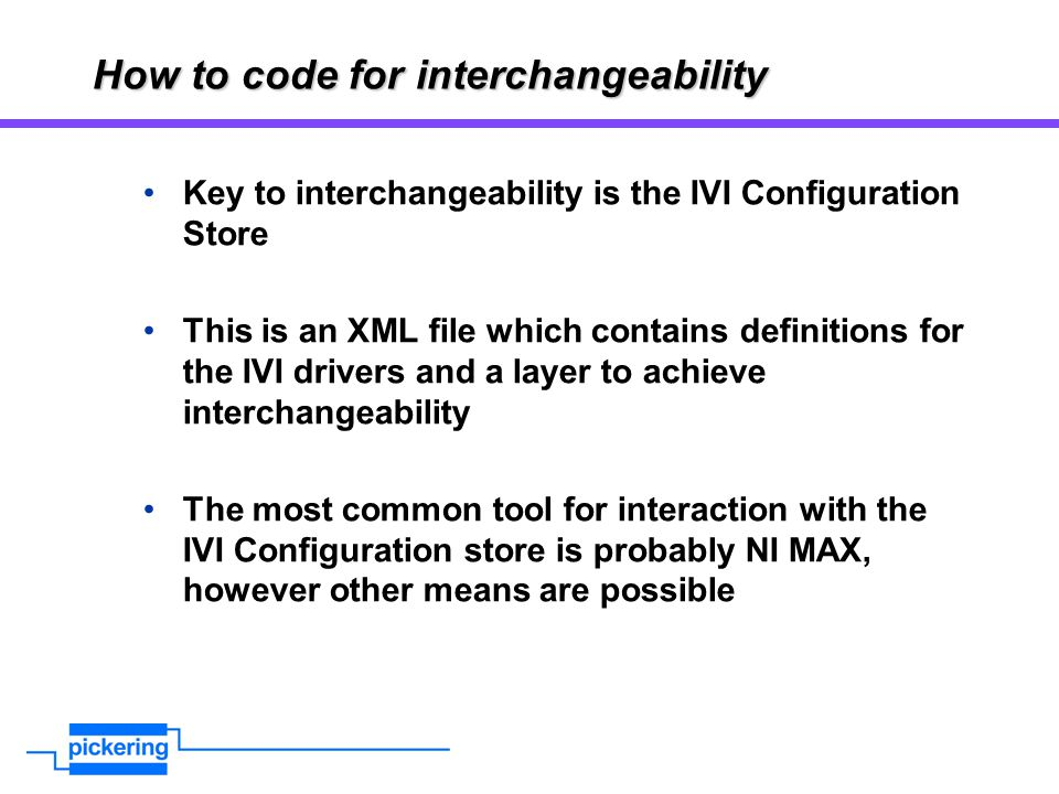 How to code for interchangeability