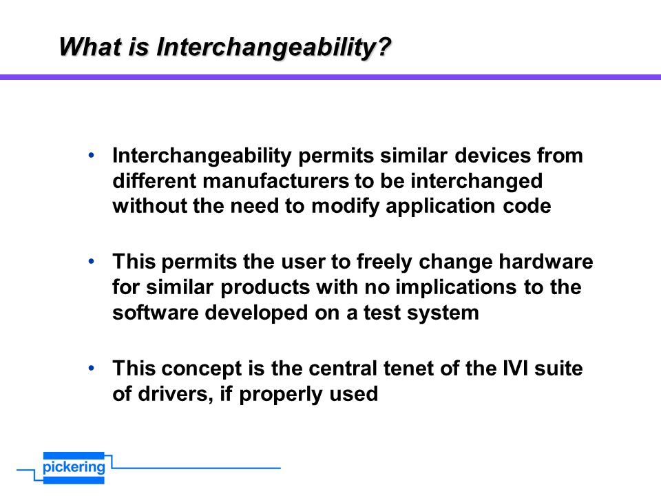 What is Interchangeability