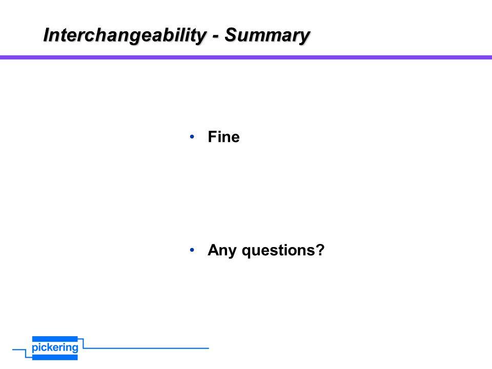Interchangeability - Summary