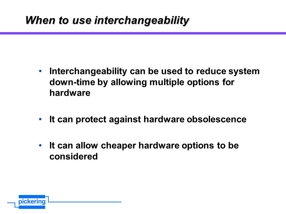 When to use interchangeability