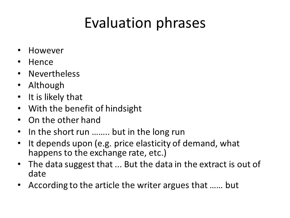 Evaluation phrases However Hence Nevertheless Although