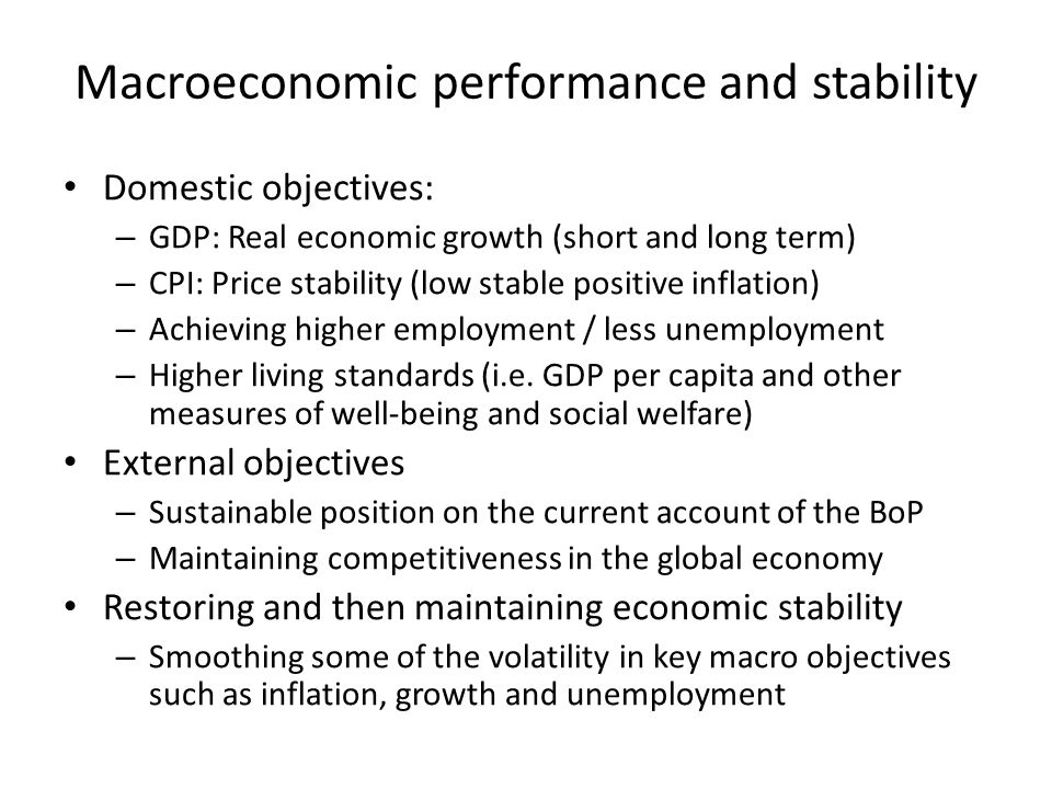 Macroeconomic performance and stability