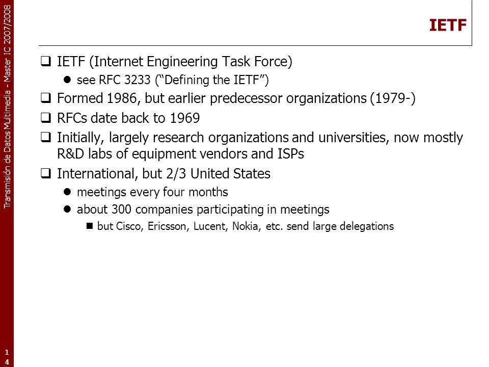 IETF IETF (Internet Engineering Task Force)