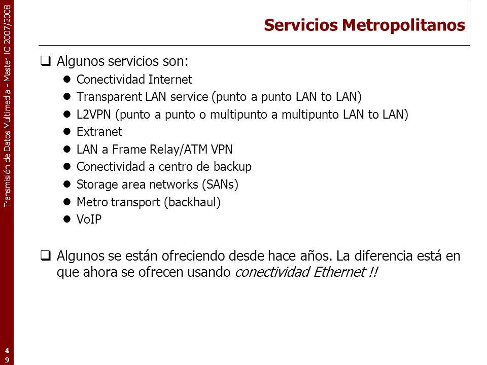 Servicios Metropolitanos