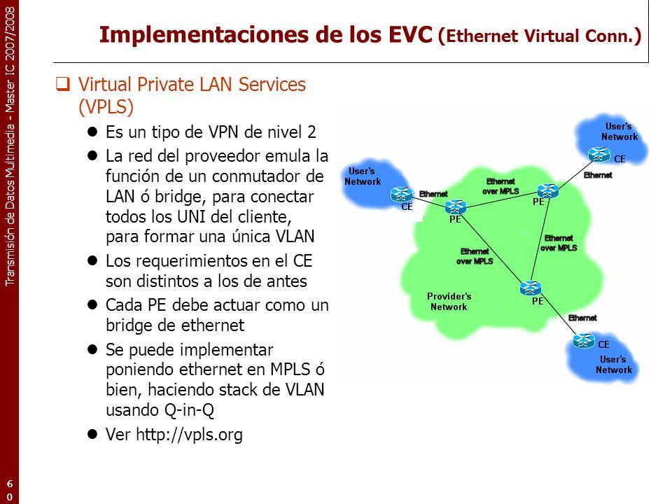 Implementaciones de los EVC (Ethernet Virtual Conn.)