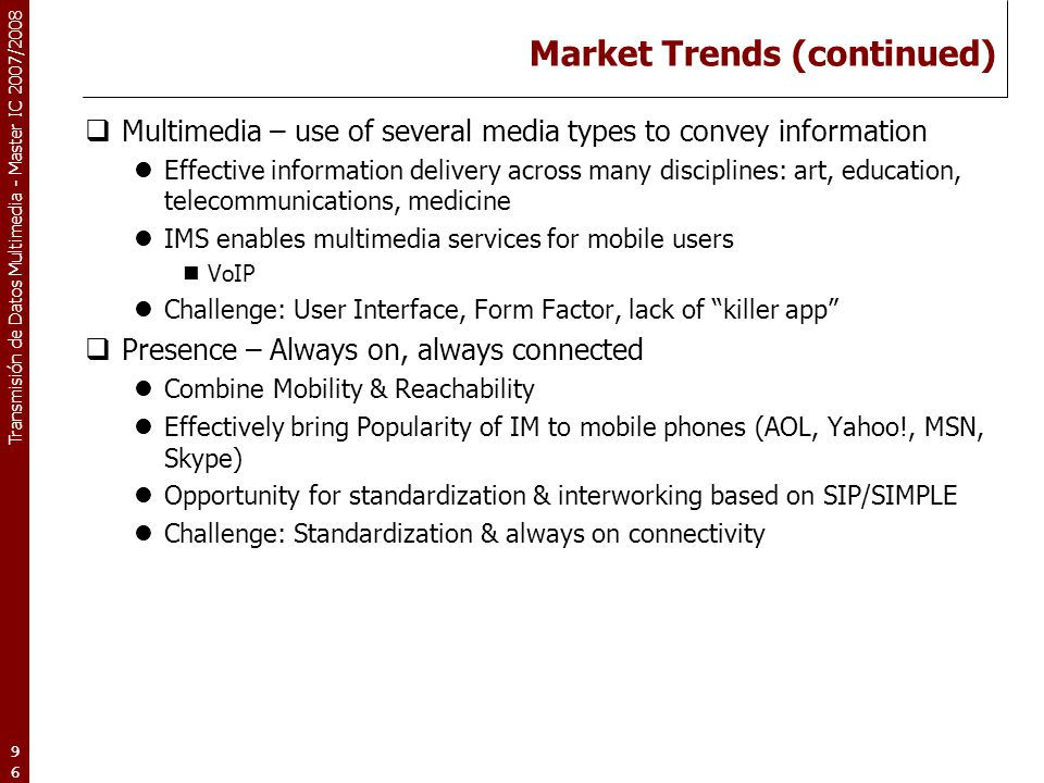 Market Trends (continued)