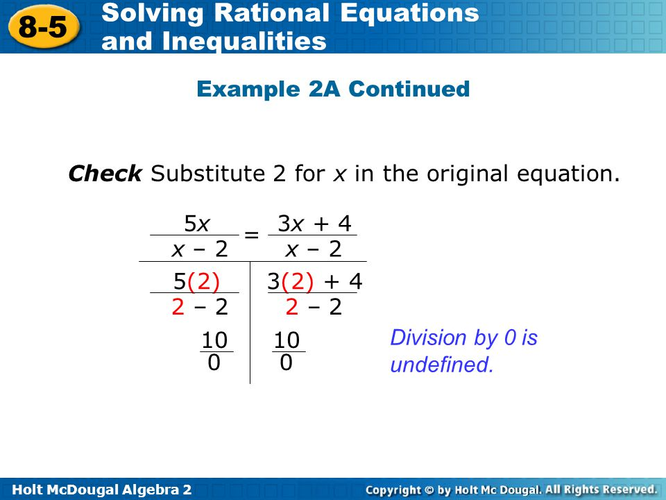 Example 2A Continued Check Substitute 2 for x in the original equation. 5x. x – 2. 3x + 4. = 5(2)