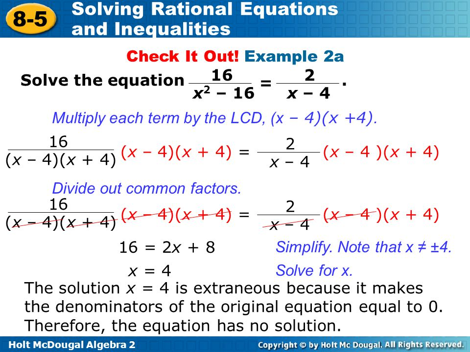 Check It Out! Example 2a 16. x2 – 16. 2. x – 4. Solve the equation .