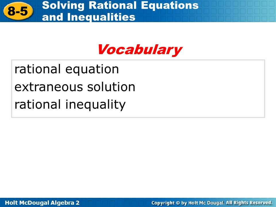 Vocabulary rational equation extraneous solution rational inequality