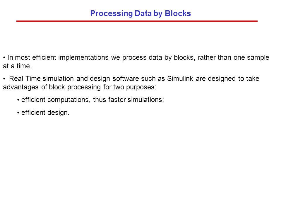Processing Data by Blocks
