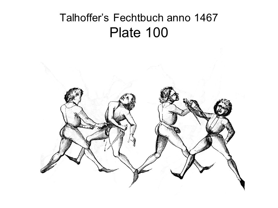 Talhoffer's Fechtbuch anno 1467 Plate 100