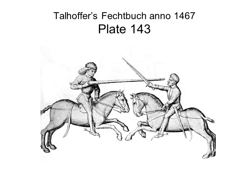 Talhoffer's Fechtbuch anno 1467 Plate 143