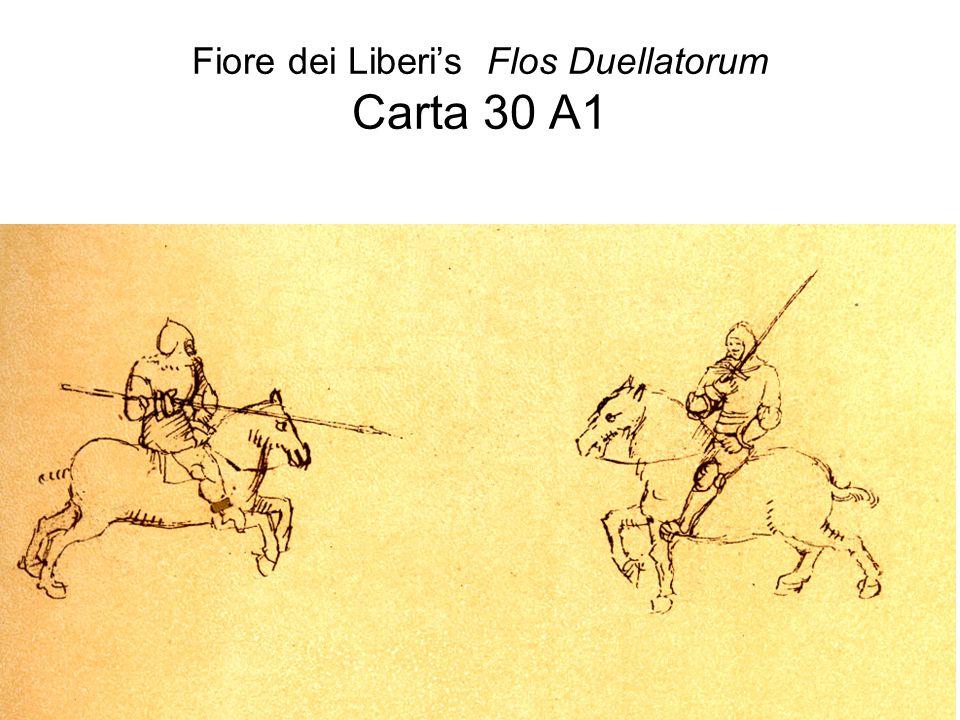 Fiore dei Liberi's Flos Duellatorum Carta 30 A1