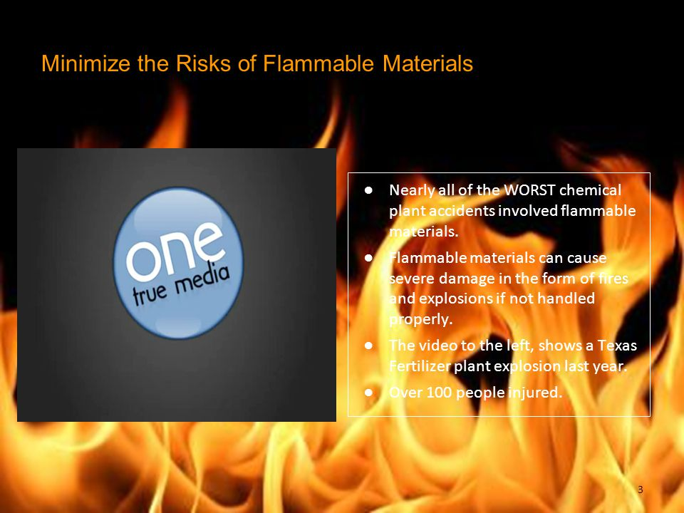 Minimize the Risks of Flammable Materials