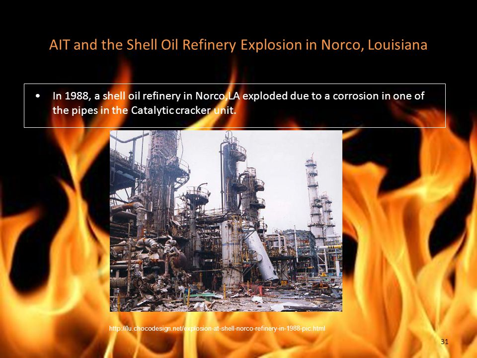 AIT and the Shell Oil Refinery Explosion in Norco, Louisiana