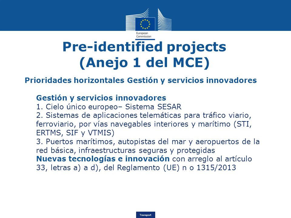 Pre-identified projects (Anejo 1 del MCE)