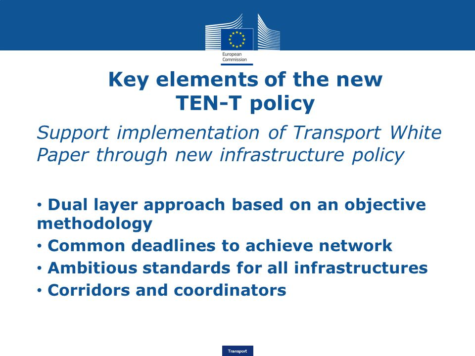 Key elements of the new TEN-T policy